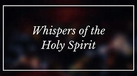 Image result for pics of the holy spirit as a whisper