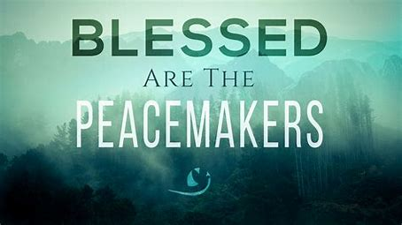 Image result for pics of blessed are the peacemakers