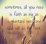 Image result for free pic of faith like a mustard seed